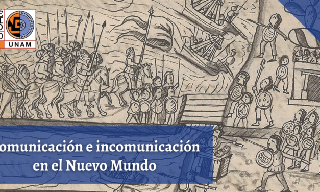 Comunicación e incomunicación en el Nuevo Mundo