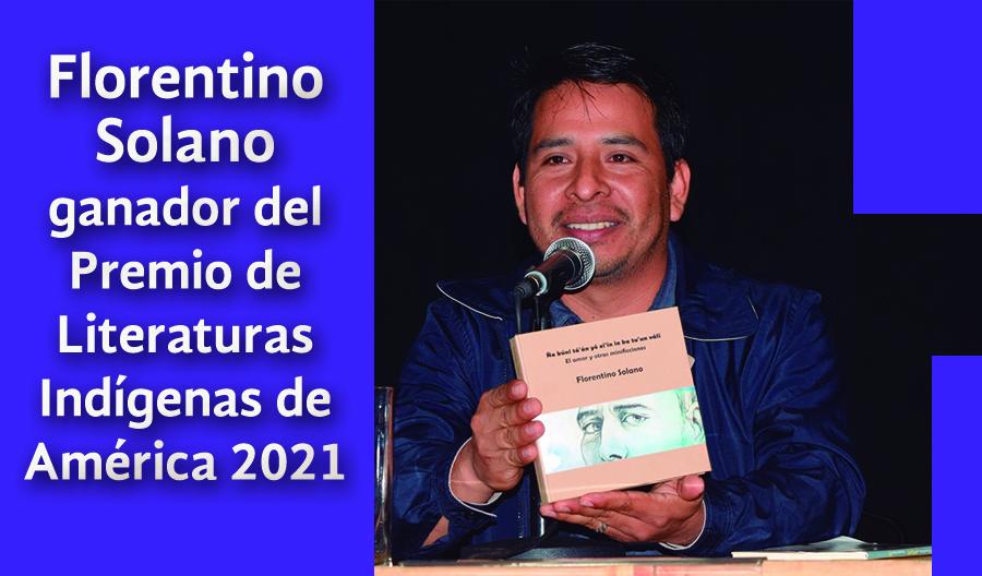 Florentino Solano es ganador del Premio de Literaturas Indígenas de América 2021