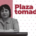 Entrevista a Claudia Posadas: Plaza tomada