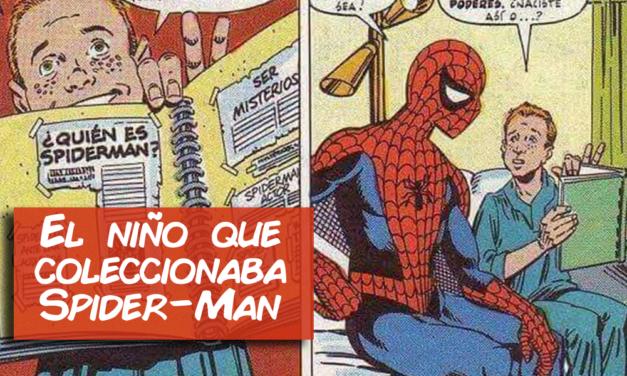 El niño que coleccionaba Spider-Man