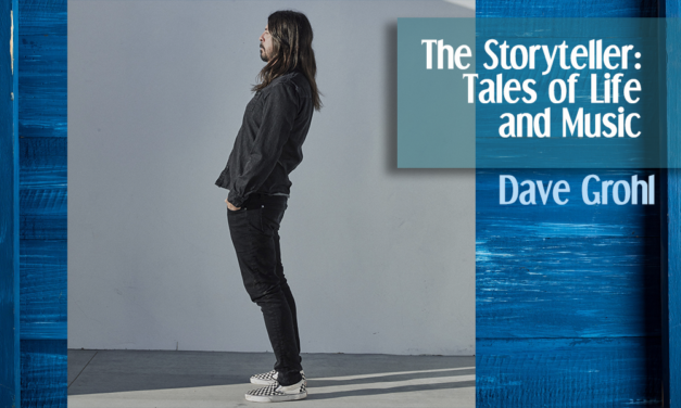 Dave Grohl. The storyteller – Tales Of Life In Music