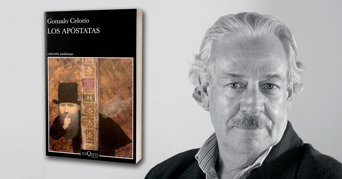 """""""Los apóstatas"""", la nueva novela de Gonzalo Celorio"""